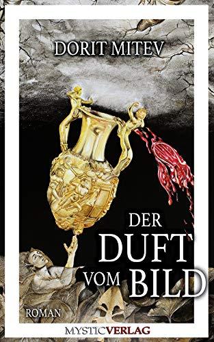 Der Duft vom Bild (German Edition)