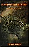 El Libro de Nyarlathotep: El Caos Reptante...