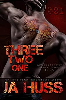 Three, Two, One: 321 by [JA Huss]