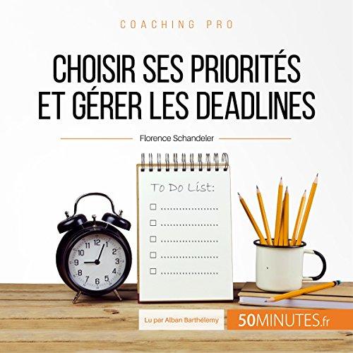 Choisir ses priorités et gérer les deadlines Titelbild