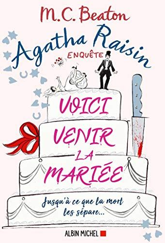 Agatha Raisin 20 - Voici venir la mariée (Agatha Raisin enquête)