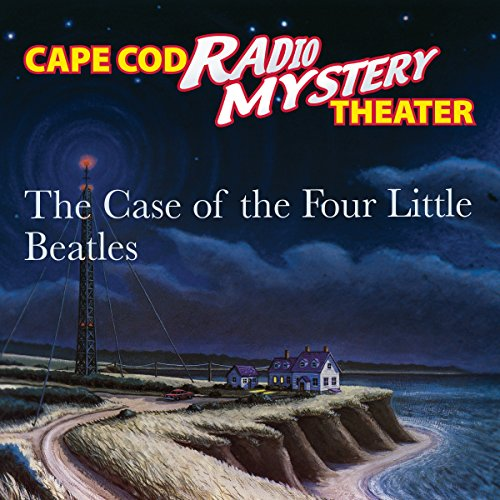 The Case of the Four Little Beatles audiobook cover art