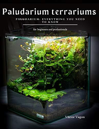 Paludarium terrariums: Paludarium: Everything You Need To Know