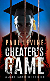 CHEATER'S GAME (Jake Lassiter Legal Thrillers)