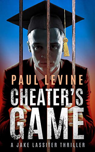 CHEATER'S GAME (Jake Lassiter Le...