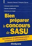 Bien préparer le concours de SASU - Secrétaire d'administration scolaire et universitaire