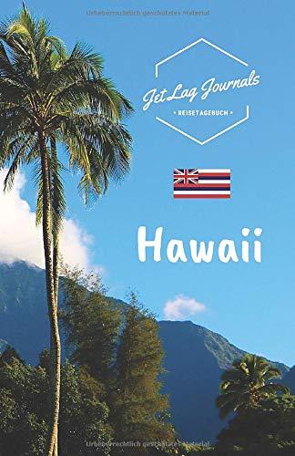 JetLagJournals • Reisetagebuch Hawaii: Erinnerungsbuch zum Ausfüllen | Reisetagebuch zum Selberschreiben für den Hawaii Urlaub