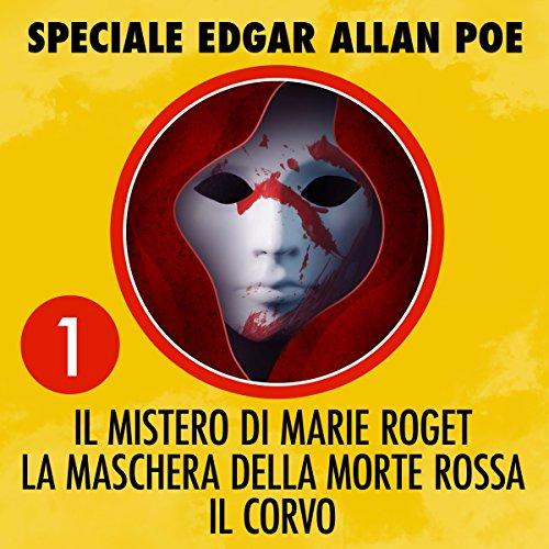 Couverture de Il mistero di Marie Roget / La maschera della morte rossa / Il corvo