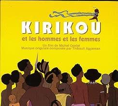 Kirikou Et Les Hommes Et Les Femmes Original Soundtrack