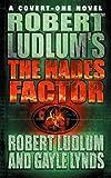 Robert Ludlum's The Hades Factor (Covert One Novel)