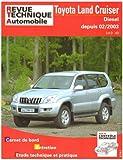 E.T.A.I - Revue Technique Automobile 696 - TOYOTA LANDCRUISER IV - J120 - 2003 à 2010