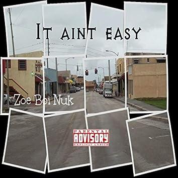 It Ain't Eazy