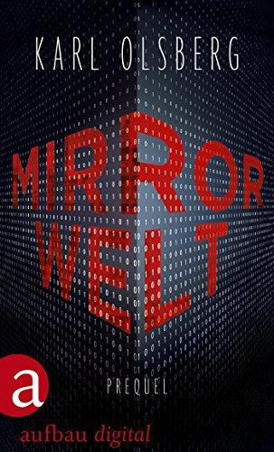 Mirror Welt: Prequel