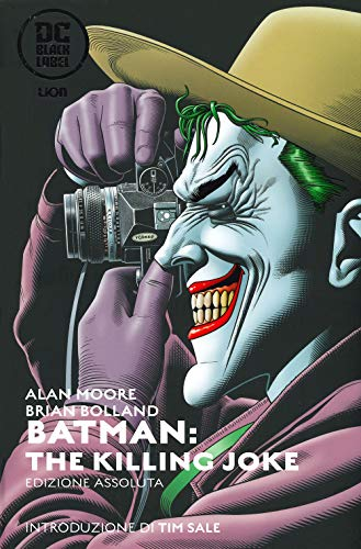 The killing Joke. Batman. Ediz. assoluta