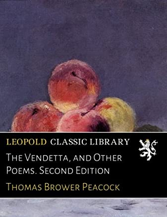 The Vendetta, and Other Poems. Second Edition