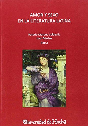 Amor y sexo en la literatura latina (HCM. EXEMPLARIA CLASSICA SUPLEMENTS, Band 4)