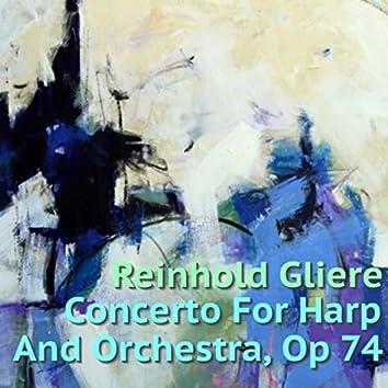 Reinhold Gliere Concerto For Harp & Orchestra, Op 74