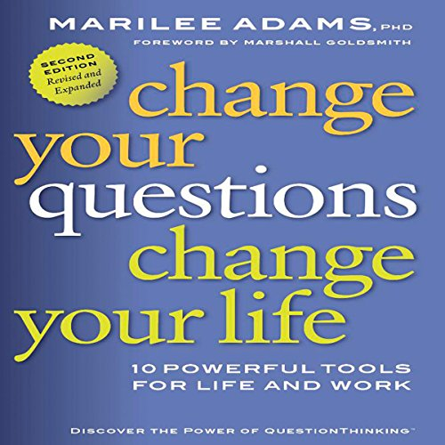 Change Your Questions, Change Your Life cover art