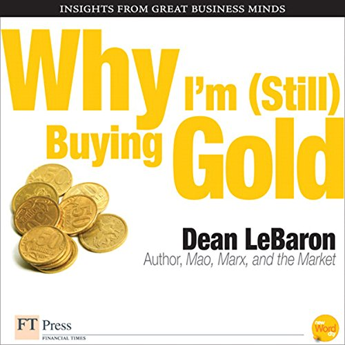 Why I'm Still Buying Gold audiobook cover art