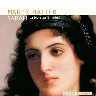 Couverture de La Bible au féminin, Tome I - Sarah