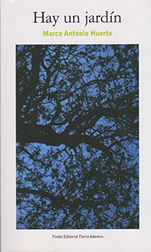 Hay Un Jardin No. 385 (Spanish Edition)