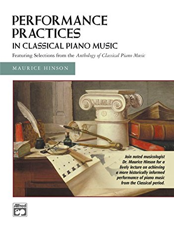 Performance Practices in Classical Piano Music [Instant Access]