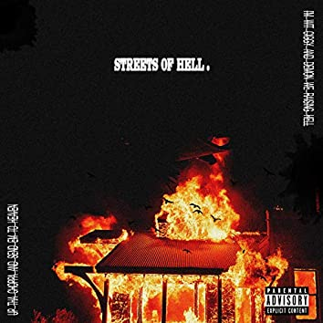 Streets of Hell (feat. Ciggy Black & MaxThaDemon)