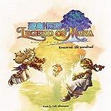 聖剣伝説 レジェンド オブ マナ Remastered: The Soundtrack