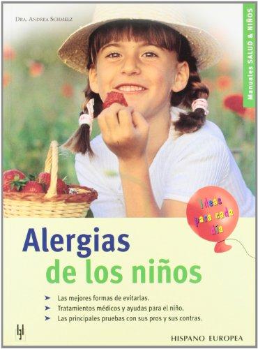 Alergias de los ninos / Children's Allergies (Spanish Edition)