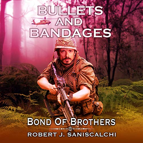 Bullets and Bandages audiobook cover art