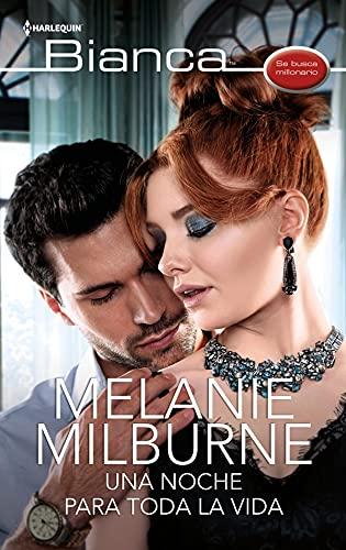 Una noche para toda la vida de Melanie Milburne
