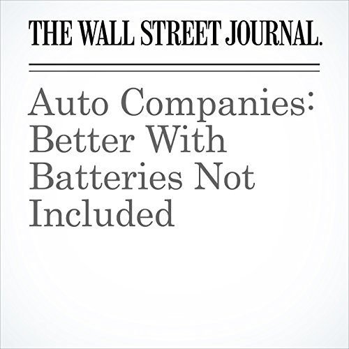 Auto Companies: Better With Batteries Not Included cover art