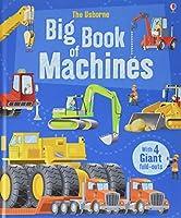 Big Book of Big Machines (Big Books of Big Things)