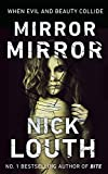 Mirror Mirror: Breathtaking from page 1: When Evil and Beauty Collide (English Edition)