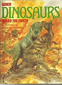 When Dinosaurs Ruled The Earth 0880295090 Book Cover