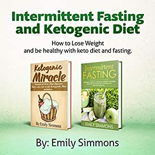 Ketogenic Diet and Intermittent Fasting: 2 Manuscripts audiobook cover art