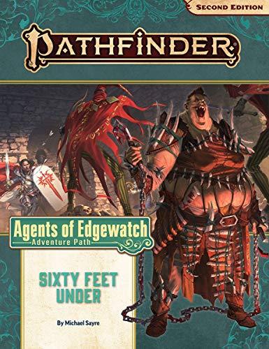 Pathfinder Adventure Path: Sixty Feet Under (Agents of Edgewatch 2 of 6) (P2) (Pathfinder Adventure Path: Agents of Edgewatch)