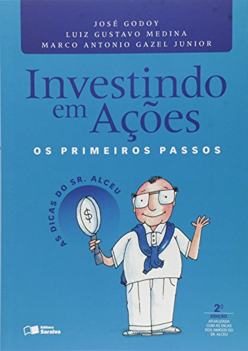 Investindo em ações: Os primeiros passos: As dicas do sr. Alceu