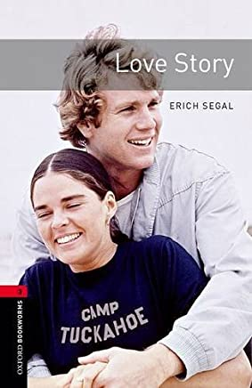 Oxford Bookworms Library: Level 3:: Love Story