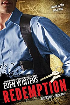 [Eden Winters]のRedemption (Diversion Book 5) (English Edition)