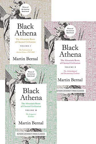 Black Athena (3 vol set): The Afroasiatic Roots of Classical Civilization (Volume 3)