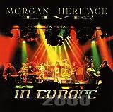 Live! in Europe 2000 von Morgan Heritage