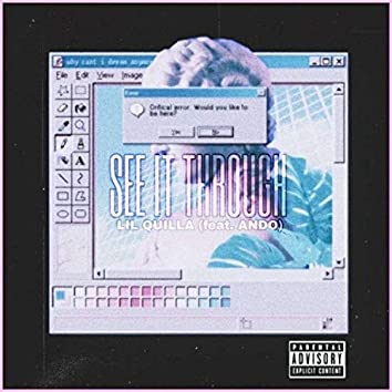 See It Through (feat. Ando)