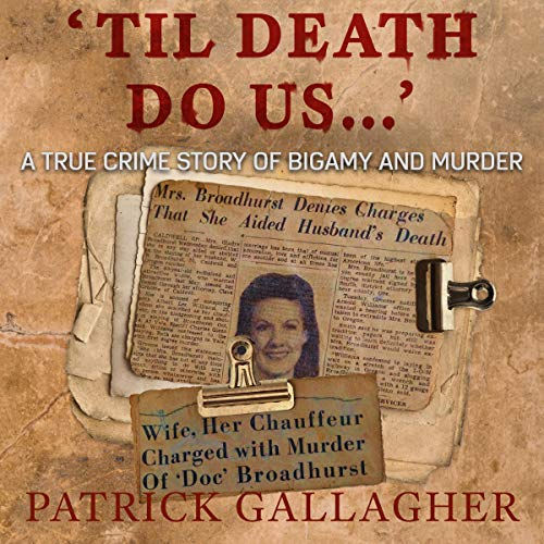 'Til Death Do Us...' Audiobook By Patrick Gallagher cover art