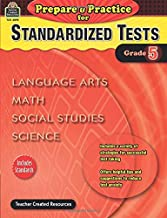 Prepare & Practice for Standardized Tests Grade 5: Language Arts, Math, Social Studies, Science (Prepare and Practice for Standardized Tests)