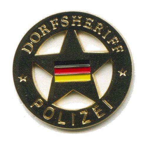 Dorfsheriff Emblem mit Deutschland Flagge Polizei Button Badge Pin Anstecker 0192
