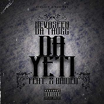 Da Yeti (feat. X-Raided)