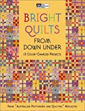 Bright Quilts from Down Under: 13 Color-Charged Projects (That Patchwork Place)