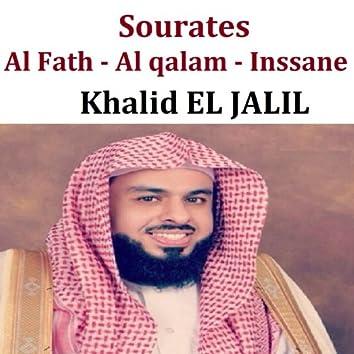 Sourate Al Fath, Al Qalam & Inssane (Quran - Coran - Islam)