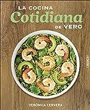 La cocina cotidiana de Vero (Libros singulares)